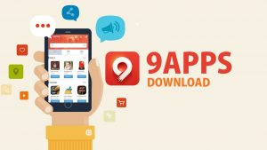 9apps Free Download Can Satiate Your Needs!
